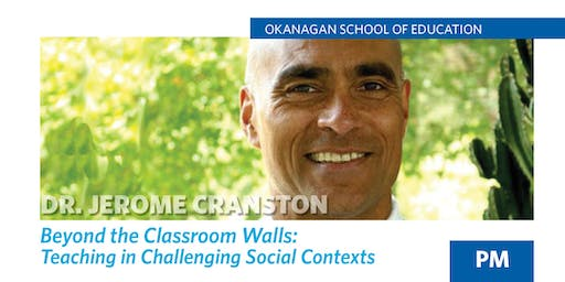 Beyond the Classroom Walls: Teaching in Challenging Social Contexts - PM