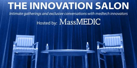 The Innovation Salon Series from MassMEDIC: Boston Scientific CMO Dr. Ian Meredith  tickets