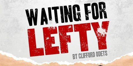 Waiting for Lefty tickets