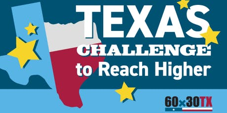 Texas Challenge to Reach Higher State Convening tickets