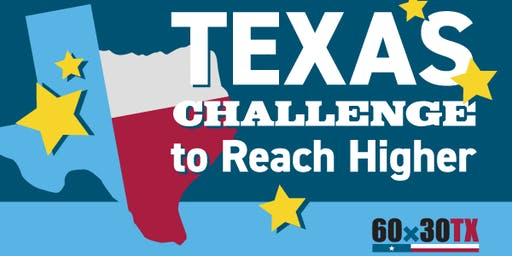 Texas Challenge to Reach Higher State Convening