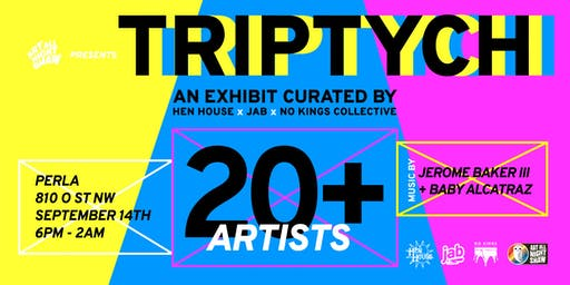 TRIPTYCH curated by Hen House, JAB and No Kings Collective