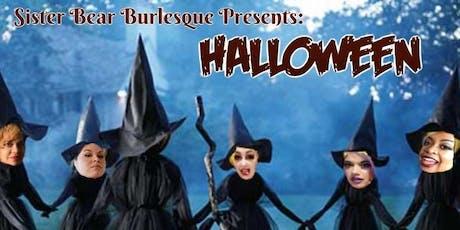 Sister Bear Burlesque presents: The Halloween Edition tickets