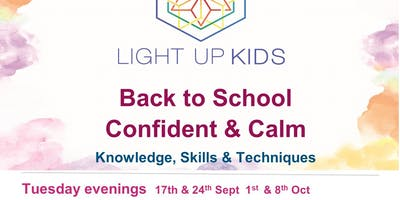 Light Up Kids (age 6-10) Tuesdays 6 -7.30pm 17th/24th Sept 1st/8th October