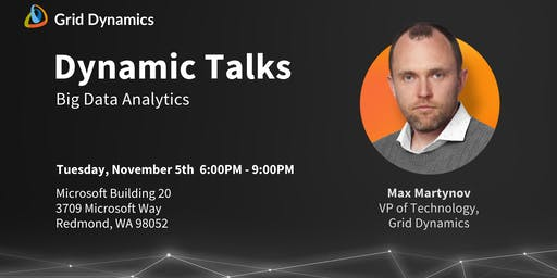 "Dynamic Talks Seattle/Redmond: ""Big Data Analytics"""