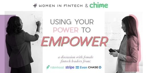 Use Your Power to Empower: A Discussion with Female FinTech Leaders
