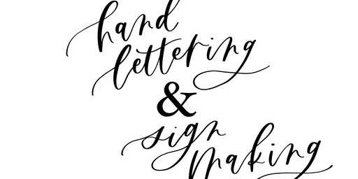Hand Lettering & Sign Making Workshop