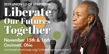 Liberating Our Futures Together: Building the Cooperative Ecosystem – 4th Union Co-op Symposium tickets