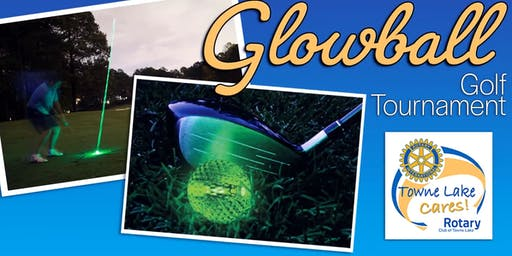 2019 5th Annual Glowball Golf Tournament by the Rotary Club of Towne Lake