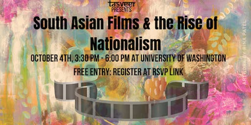 TSAFF2019: Symposium: South Asian Films & Rise of Nationalism