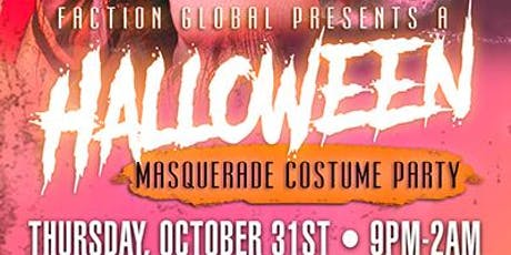 FactionGlobal Presents: Halloween Masquerade Costume Party tickets