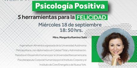 WEBINAR. Psicología Positiva - 5 herramientas para la felicidad entradas