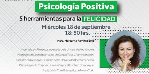 WEBINAR. Psicología Positiva - 5 herramientas para la felicidad