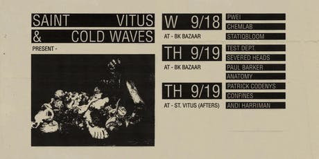 Cold Waves presents: TEST DEPT + SEVERED HEADS + PAUL BARKER + ANATOMY tickets