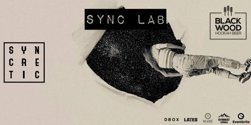 SYNC LAB PRESENTS::.. LATES AND DBOX RESIDENTS W/ MANDELLI & PEMAX