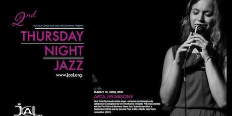 Thursday Night Jazz with Arta Jēkabsone tickets