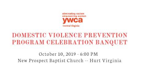 YWCA Domestic Violence Prevention Program Celebration Banquet tickets