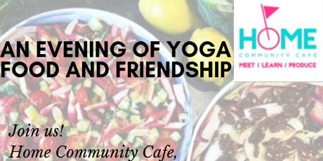 An Evening Of Yoga, Food And Friendship tickets