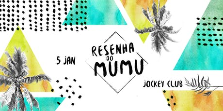 Resenha do Mumu | 5 Jan ingressos