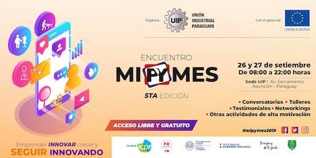 Encuentro MipYmes - 5ta Edición entradas