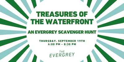 Treasures of the Waterfront: An Evergrey Scavenger Hunt
