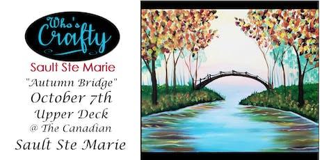 Who's Crafty SSM - Autumn Bridge - Upper Deck tickets
