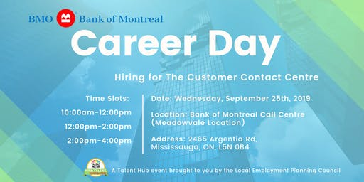 Bank of Montreal Career Day/Open House - Associate Customer Contact Centre