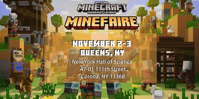 Minefaire, an Official MINECRAFT Community Event (Queens, NY)