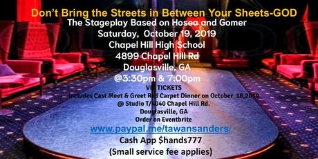 Don't Bring the Streets in Between Your Sheets-GOD Stage Play tickets
