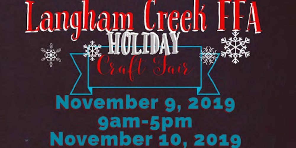 Langham Creek FFA Holiday Craft Show Tickets, Sat, Nov 9