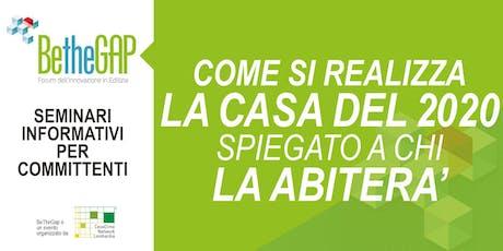 COME COSTRUIRE UNA CASA CONFORTEVOLE - Seminario per committenti biglietti