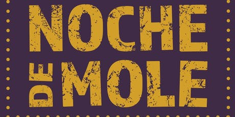 Noche de Mole | Opening Reception & Altar Preview tickets