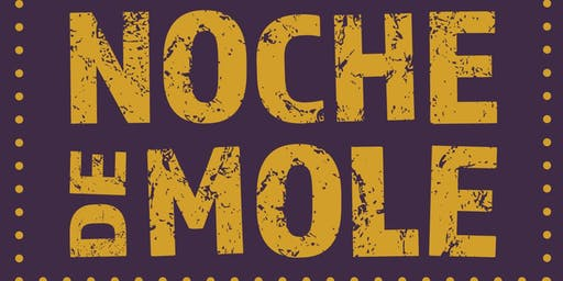 Noche de Mole | Opening Reception & Altar Preview