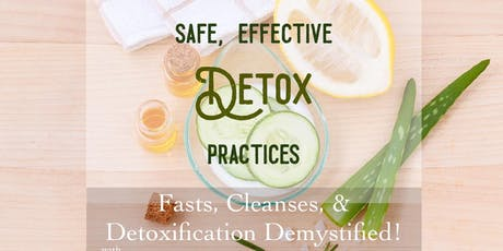 Safe, Effective Detox Practices tickets