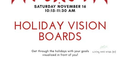 Holiday Vision Boards: Put your goals on display and make them happen!