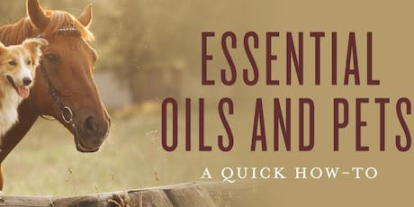 Essential Oils & Pets: How To Guide tickets
