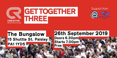 Creative Renfrewshire Get together 3 tickets