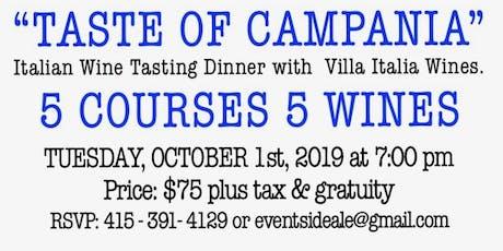 """""""TASTE OF CAMPANIA"""" Italian Wine Tasting Dinner tickets"""