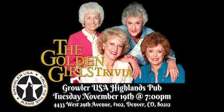 Golden Girls Trivia at Growler USA Highlands Pub tickets