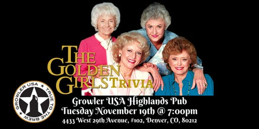 Golden Girls Trivia at Growler USA Highlands Pub