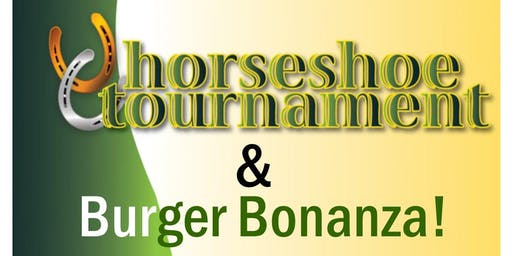 Horseshoe Tournament & Burger Bonanza with Let's M
