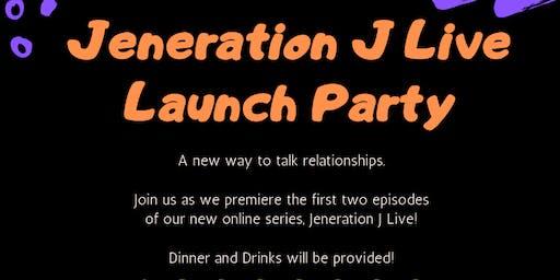Jeneration J Live Launch Party