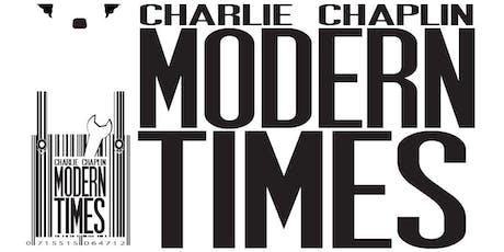 Screening: Charlie Chaplin's MODERN TIMES tickets