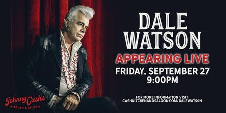 Dale Watson at Johnny Cash's Kitchen & Saloon tickets
