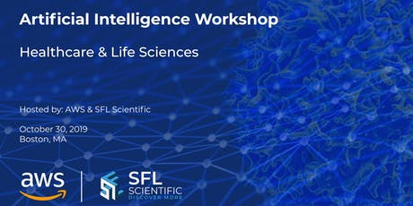 SFL Scientific | AWS - Artificial Intelligence Workshop for HCLS tickets