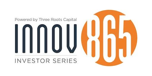 Innov865 Investor Series with Bill Malkes