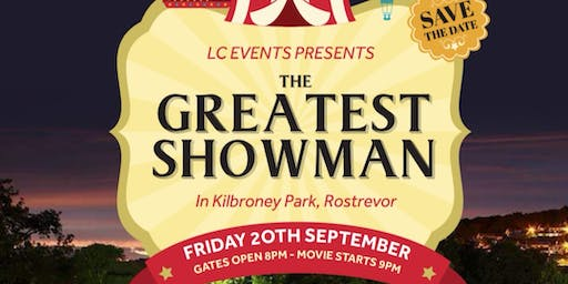 The Greatest Show Man Movie, Kilbroney Park