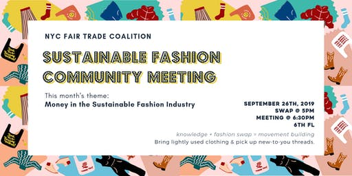 The Sustainable Fashion Community Meeting: Money in the Sustainable Fashion Industry