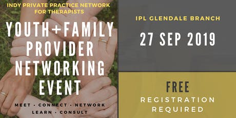 IPPN Youth and Family Provider Networking Event tickets