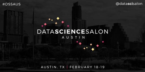 Data Science Salon | Austin 2020